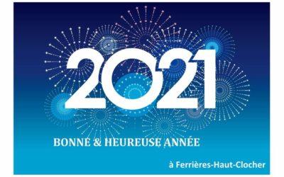 La commune de Ferrières-Haut-Clocher vous souhaites ses meilleurs vœux pour l'année 2021!